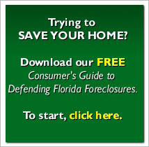A Consumer's Guide to Defending Florida Foreclosures - by Ricardo, Wasylik, & Kaniuk PL