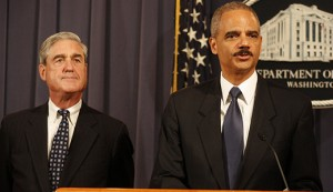 Attorney General Eric Holder and FBI Director Robert Mueller